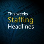Staffing Industry News of the Week – 2/22/13